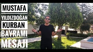 Mustafa Yıldızdoğan Kurban Bayramı Mesajı