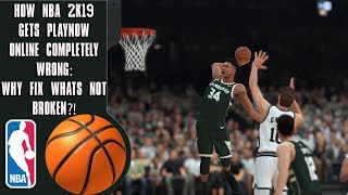 How NBA 2K19 gets PlayNow Online completely wrong: WHY FIX WHATS NOT BROKEN?