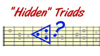 Hidden Triads - Extending Your Chord & Lead Playing