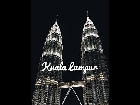TRAVEL | Kuala Lumpur, Malaysia | 1st time 2017