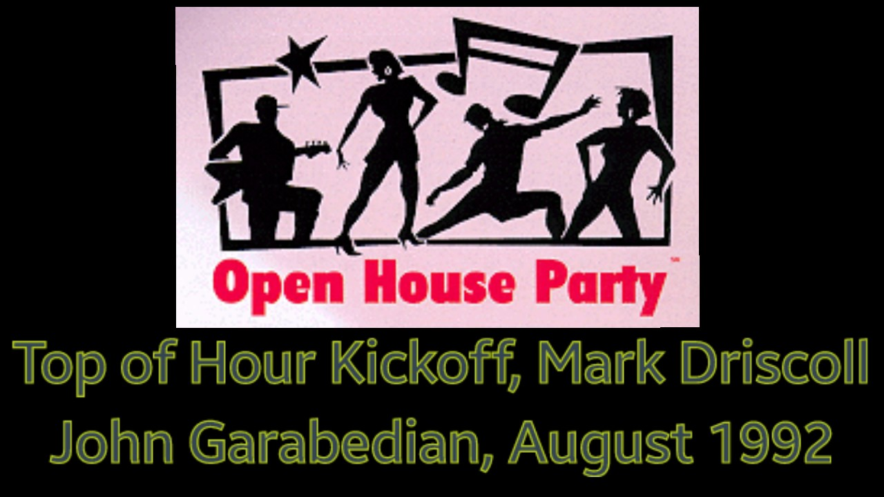 Open House Party August 1992 Top Of Hour Kickoff