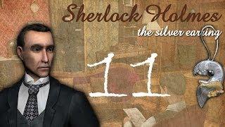 Шерлок Холмс: Загадка серебряной сережки. Зал Эстонов. Часть 11