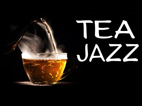 Afternoon Tea Jazz -  Relaxing JAZZ Music For Work,Study,Reading