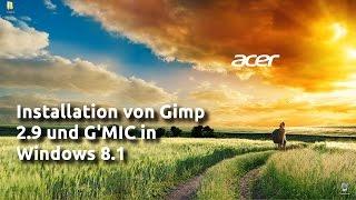 Installieren von Gimp 2.9 und G'MIC in Windows 8.1