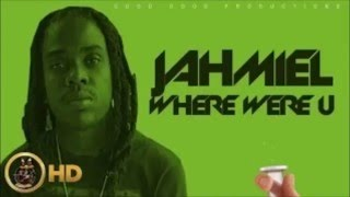 Jahmiel - Where Were You - [Cure Pain Riddim] March 2016 @ItsJahmiel