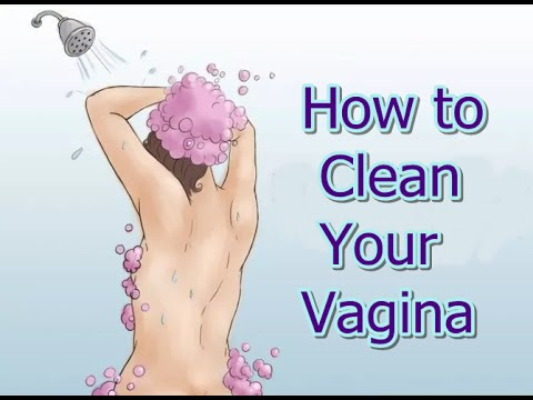 To clean way vagina best