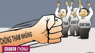 Chống tham nhũng gặp khó vì quy định chưa rõ ràng