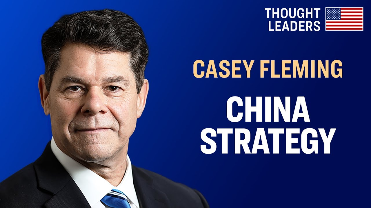 China's Communist Party Uses All Sectors to Wage War on the US; The US Must Respond—Casey Fleming -