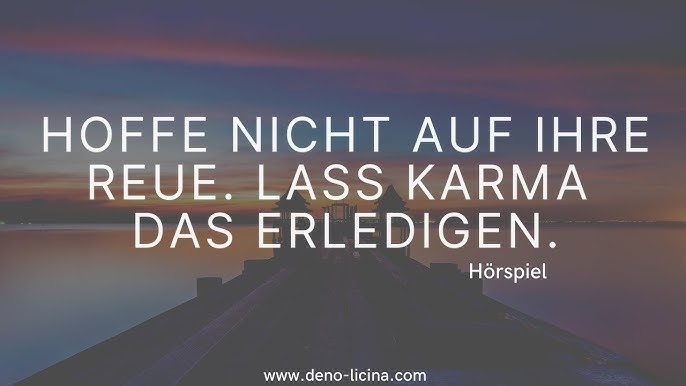 Sprüche zurück karma kommt Karma