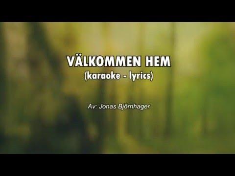 Sonja Aldén - Välkommen Hem (karaoke - lyrics)