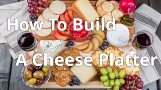 How to Make A Cheese Board for Date Night | Produce Made Simple