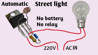 Automatic street light | Light sensor | Street light without battery and relay