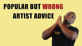 Popular But WRONG Advice To Artist Promotion (Heres Why)