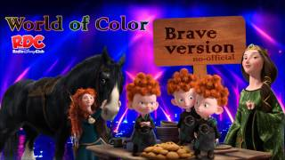 World of Color - Brave Sequence Soundtrack (2012) - Disneyland Resort