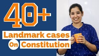 Landmark Cases on Constitution | Indian Polity Important Cases | 2019
