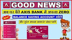 How to open Axis Bank Saving Account in 5 Minutes | Zero Balance | Axis Asap | 2018
