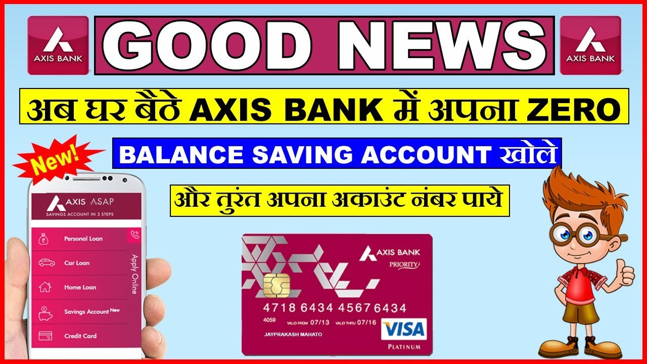 How To Open Axis Bank Zero Balance Account Online Axis Asap Account 2018 Youtube