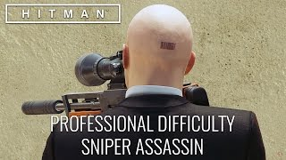 HITMAN™ Professional Difficulty Walkthrough - Sniper Assassin, Marrakesh (Suit Only)