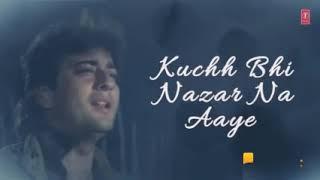 Aag Lage Jal Jaye Duniya kuch bhi Nazar Na Aaye