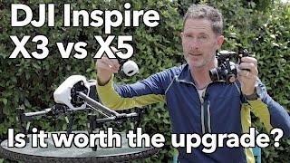 DJI Inpsire X3 vs X5 camera - Is it worth the upgrade?