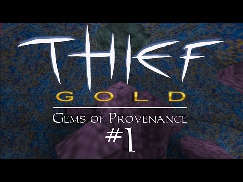 Let's Play Thief Gold: Gems of Provenance - FM / Fan Mission Gameplay - 1 - Scriptsie