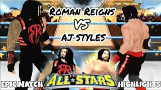 Roman Reigns VS Aj Styles Highlights|WWE ALL STARS PSP| BK WWE
