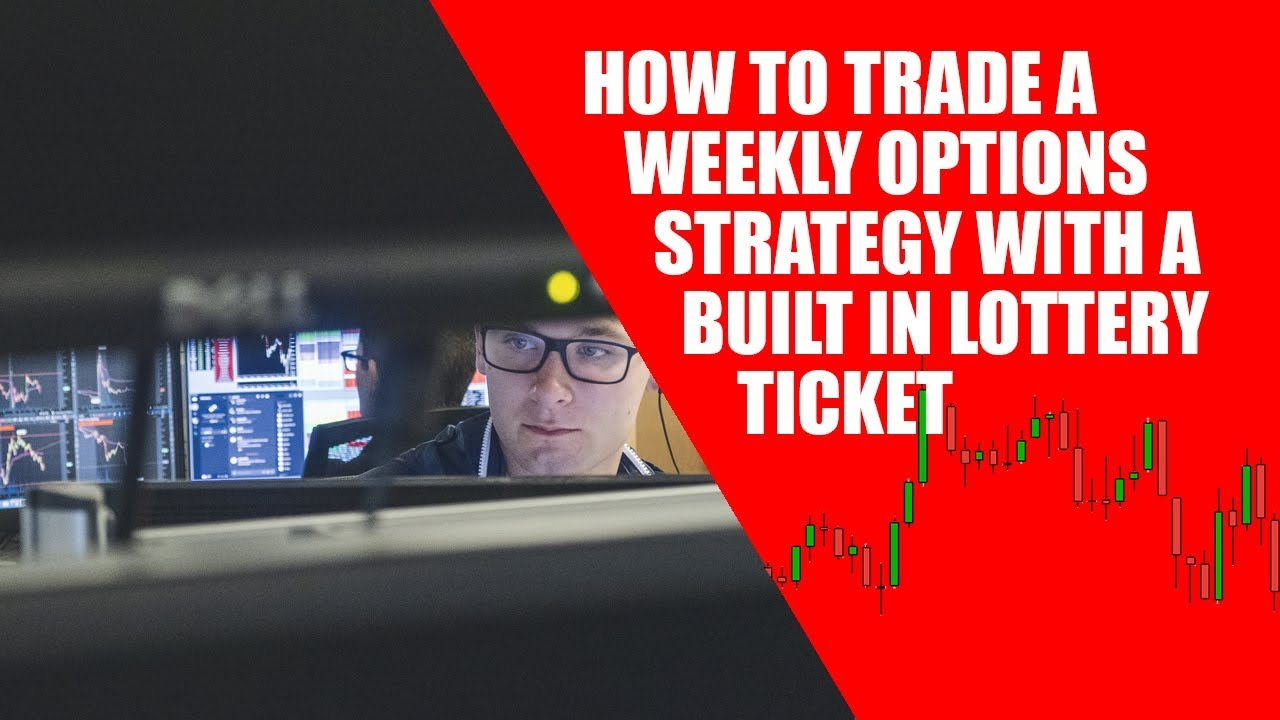 Youtube how to trade weekly options