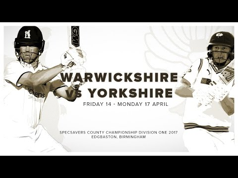 Specsavers County Championship: Warwickshire vs Yorkshire Day Two