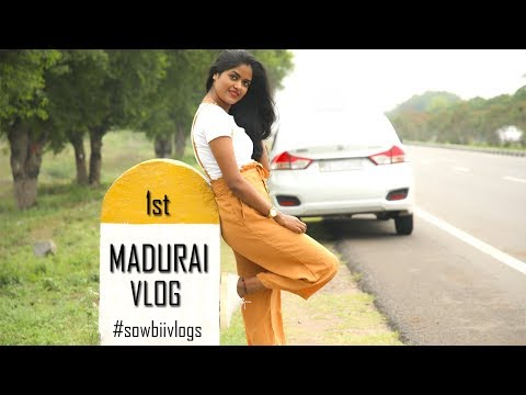 MADURAI VLOG  || My First Vlog || #100dayswithsowbii DAY44
