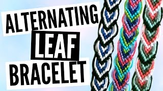 DIY Alternating Leaf/Leaves Friendship Bracelet Pattern Tutorial