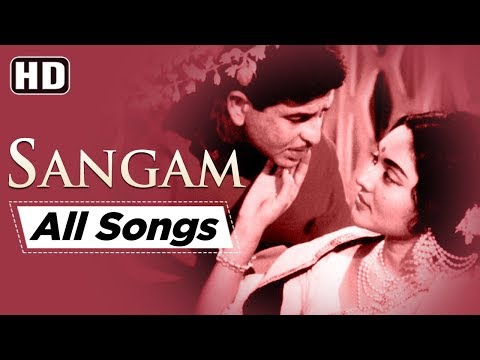All Songs Of Sangam {HD} - Raj Kapoor - Vyjayanthimala - Rajendra Kumar - Best Bollywood Songs