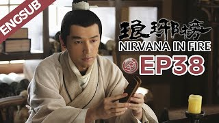 【ENG SUB】Nirvana In Fire Ep38 【HD】 Welcome to subscribe China Zone