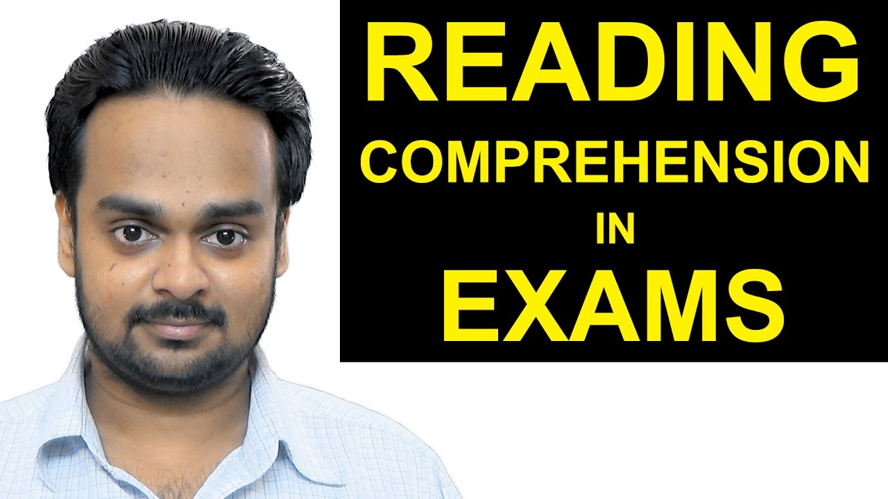 - READING COMPREHENSION In Exams, Tests - Strategies, Tips And