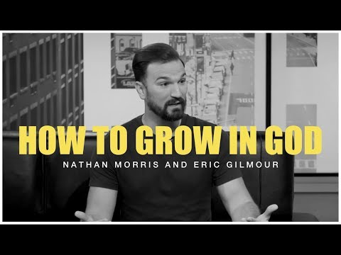 HOW TO GROW IN GOD