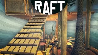 RAFT - Building the Best Raft in The World! (Raft Game / Raft Gameplay)