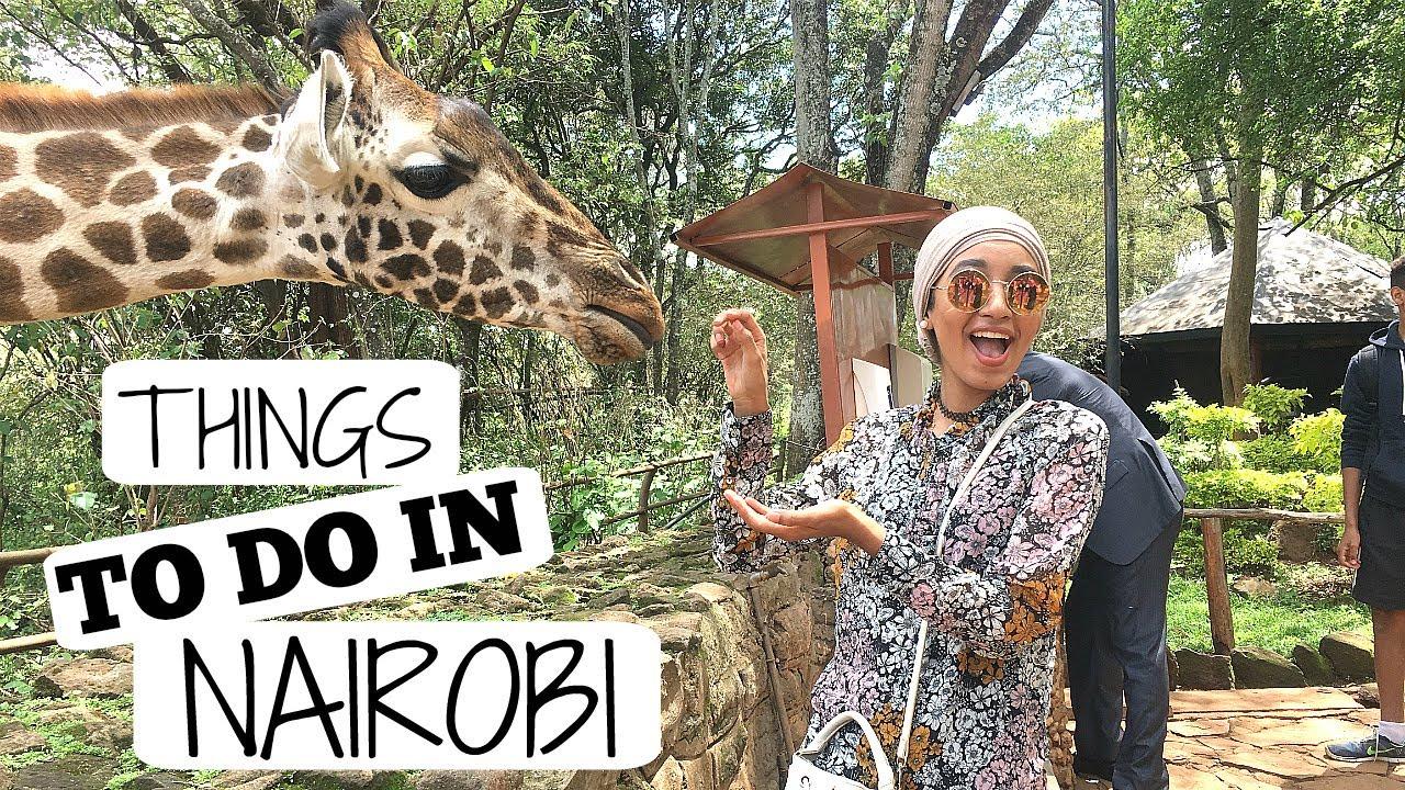THINGS TO DO IN NAIROBI, KENYA