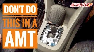 Avoid this on AMT cars | हिन्दी  | MotorOctane