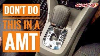 Avoid this on AMT cars | हिन्दी | MotorOctane