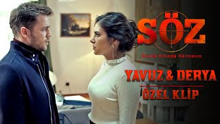 Söz | Yavuz ve Derya Özel Klip