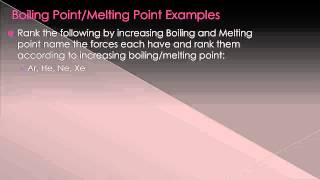 Chapter 6- Intermolecular Forces Effects on Melting and Boiling Points