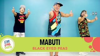 Mabuti by Black Eyed Peas | Live Love Party™ | Zumba® | Dance Fitness