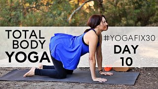 Total Body Yoga Day 10 YogaFix30 With Fightmaster Yoga