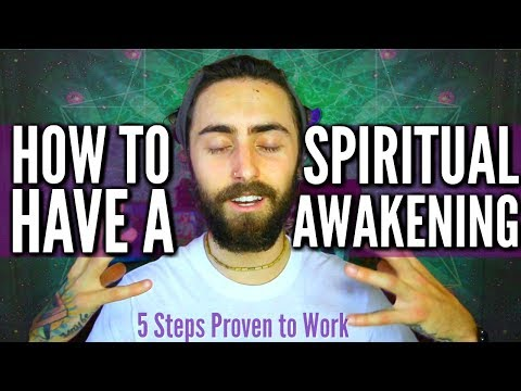 How to Have a Spiritual Awakening! (5 Steps Proven to Work)