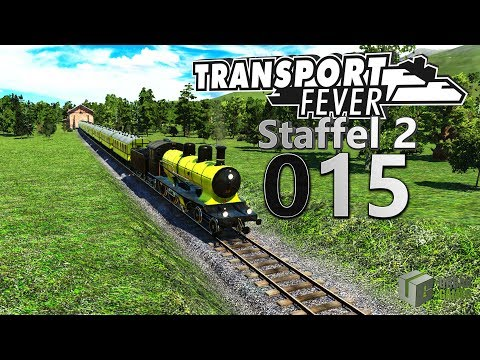 Unser neuer Zug! 🚆 ► [S2|015] ► Let's Play Transport Fever German