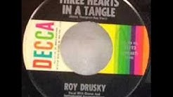 Roy Drusky - Three Hearts In A Tangle