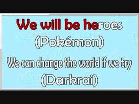 We Will Be Heroes (Pokémon: Rise of Darkrai) KARAOKE