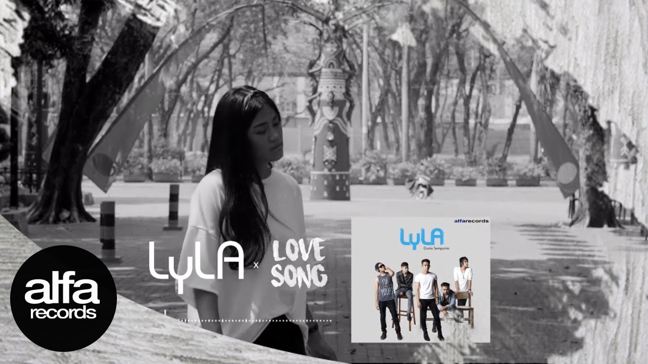 lyla - love song [audio only]