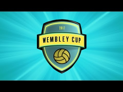 WHO'S PLAYING IN THE WEMBLEY CUP 2017 | ANNOUNCEMENT