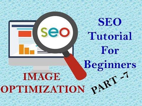 Image Optimization SEO - SEO Tutorial For Beginners Part - 7 - 동영상
