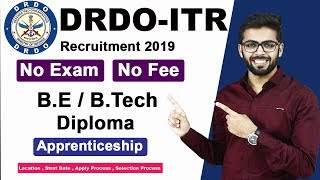 DRDO Recruitment 2019 | NO Exam | NO FEE | Apprenticeship | BE/Btech/Diploma | Latest Jobs 2019